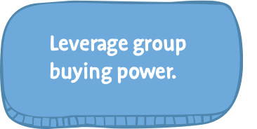 Leverage group buying power.